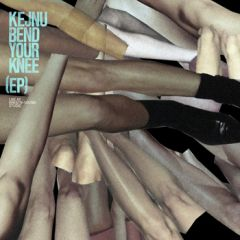 Kejnu - Bend Your Knee