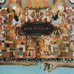 Rose Windows - The Sun Dogs