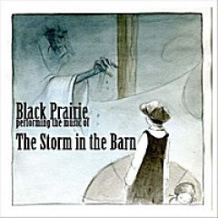 Black Prairie - The Storm in the Barn