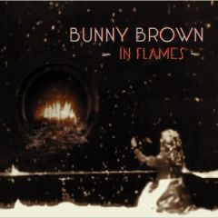 Bunny Brown - In Flames
