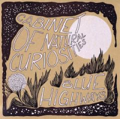 Cabinet of Natural Curiosities - Blue Highway