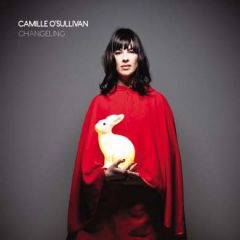 Camille O'Sullivan - Changeling