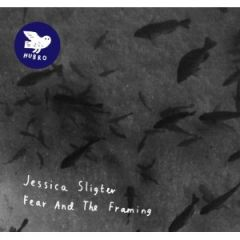 Jessica Sligter - Fear and the Framing