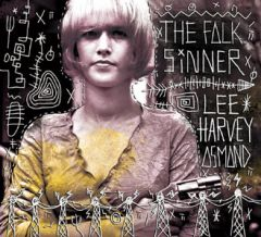 Lee Harvey Osmond - The Folk Sinner