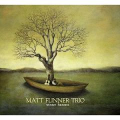 -Matt Flinner Trio – Winter Harvest