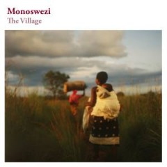 Monoswezi – The Village
