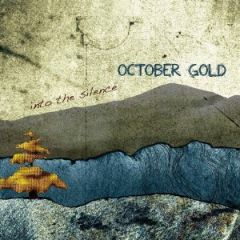 October Gold - Into the Silence