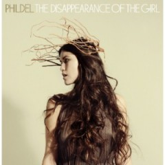 Phildel - The Disappearance of the Girl