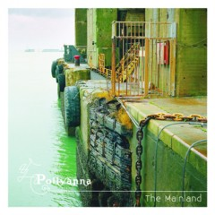 Pollyanna - The Mainland