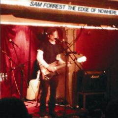 Sam Forrest - The Edge of Nowhere