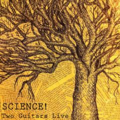 Science! – Two Guitars Live