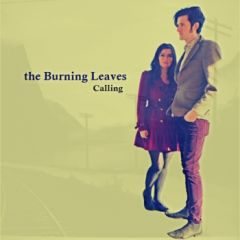 The Burning Leaves - Calling
