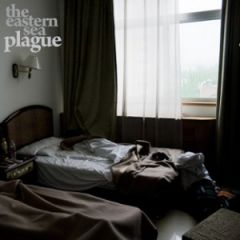 The Eastern Sea - Plague