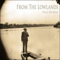 Tom McRae – From the Lowlands