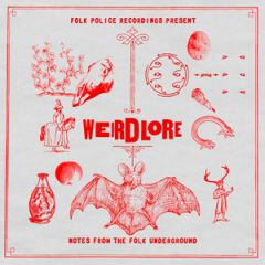 Various Artists – Weirdlore: Notes from the Folk Underground